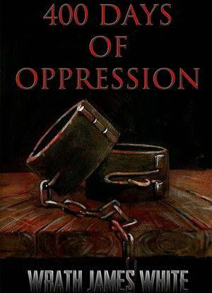 400 Days Of Oppression Wrath James White Poster