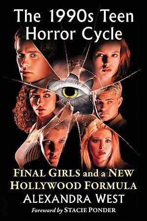 The 1990s Teen Horror Cycle Alexandra West Poster