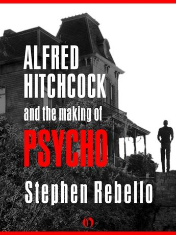 Alfred Hitchcock And The Making Of Psycho 01