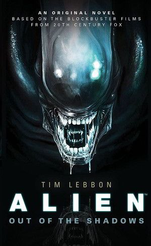 Alien Out Of The Shadows Tim Lebbon Poster