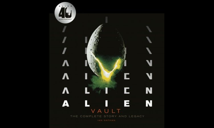 Alien Vault The Complete Story And Legacy Ian Nathan Main