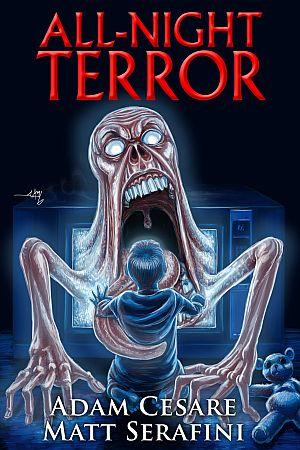 All Night Terror Adam Cesare Matt Serafini Poster