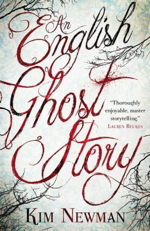 An English Ghost Story Kim Newman Poster