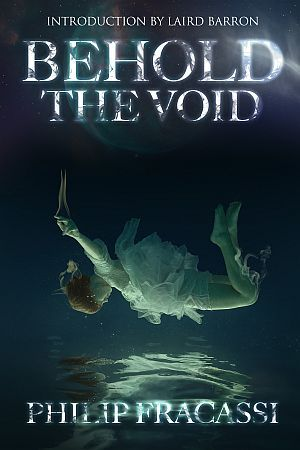 Behold The Void Philip Fracassi Poster
