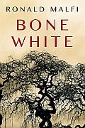 Bone White Ronald Malfi Cover