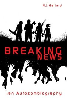 Breaking News An Autozombiography 01