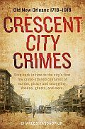 Crescent City Crimes Charles Cassady Jr Cover