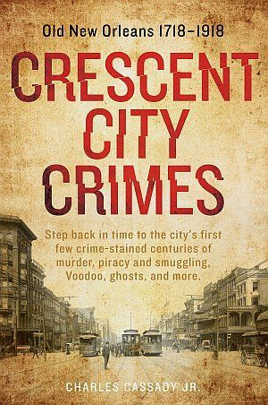 Crescent City Crimes Charles Cassady Jr Poster