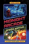 Crypt Quest Space Battles A Play Your Way Book Cover