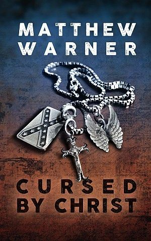 Cursed By Christ Matthew Warner Poster