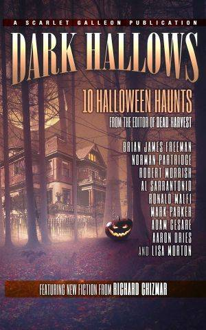Dark Hallows 10 Halloween Haunts Mark Parker Poster