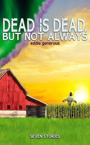 Dead Is Dead But Not Always Eddie Generous Poster