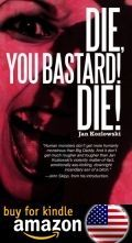 Die You Bastard Die Kindle Amazon Us
