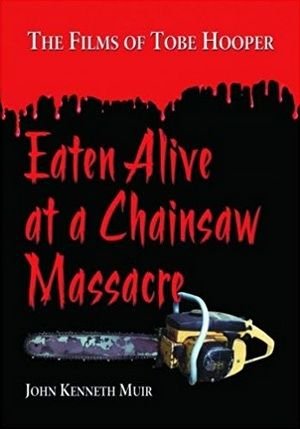 Eaten Alive At A Chainsaw Massacre Poster