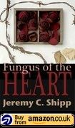 Fungus Of The Heart Amazon Uk