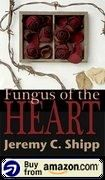 Fungus Of The Heart Amazon Us