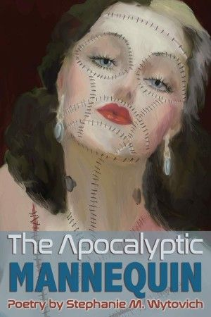 the apocalyptic mannequin stephanie m wytovich poster large