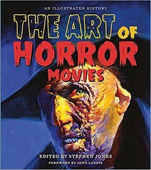 The Art Of Horror Movies Poster