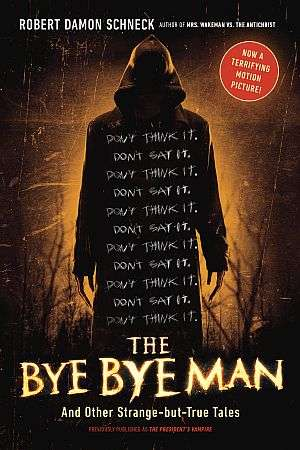 The Bye Bye Man Robert Damon Schneck Poster