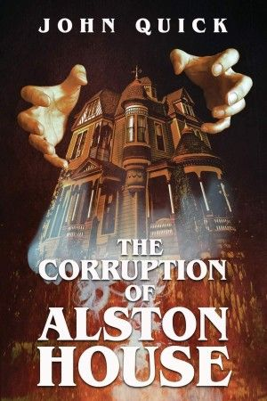 The Corruption Of Alston House John Quick Poster Large