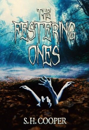 the festering ones s h cooper large
