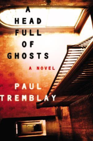 A Head Full Of Ghosts Paul Tremblay Poster