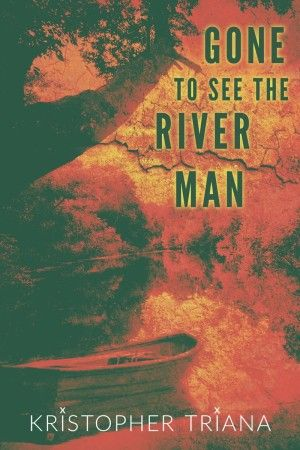 gone to see the river man kristopher triana poster large
