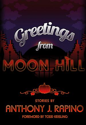 Greetings From Moon Hill Anthony J Rapino Poster