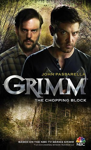 Grimm The Chopping Block John Passarella Poster