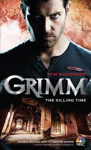 Grimm The Killing Time Tim Waggoner Poster