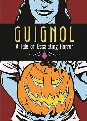 Guignol A Tale Of Escalating Horror Brett Schwaner Poster