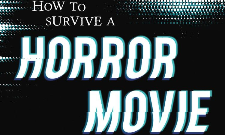 How To Survive A Horror Movie Seth Grahame Smith Main