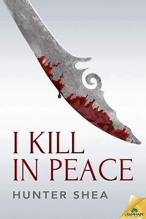 I Kill In Peace Hunter Shea Poster