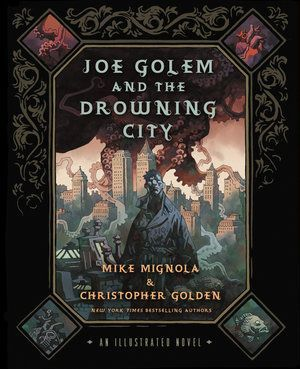 Joe Golem And The Drowning City 00
