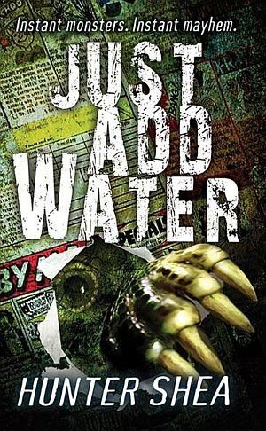 Just Add Water Hunter Shea Poster
