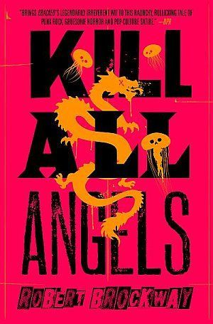 Kill All Angels Robert Brockway Poster