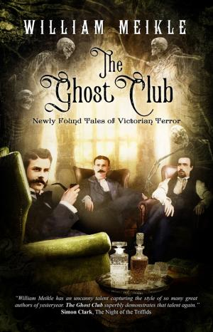 The Ghost Club William Meikle Poster