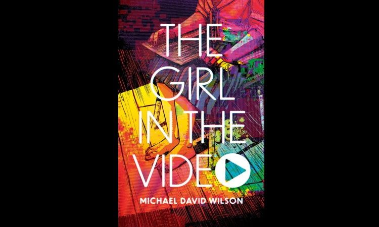 The Girl In The Video Michael David Wilson Main