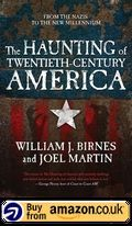 The Haunting Of Twentieth Century America Amazon Uk