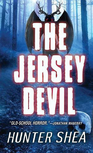 The Jersey Devil Hunter Shea Poster