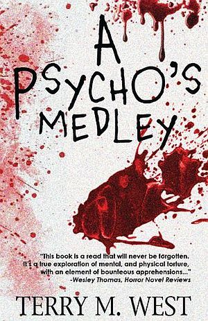A Psychos Medley Terry M West Poster