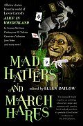 Mad Hatters And March Hares Ellen Datlow Cover
