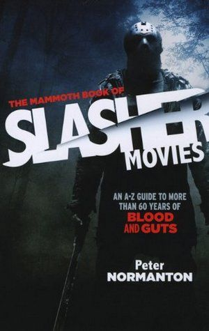 The Mammoth Book Of Slasher Movies 01