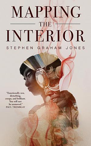 Mapping The Interior Stephen Graham Jones Poster