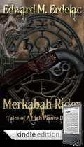 Merkabah Rider Tales Of A High Planes Drifter Kindle Us