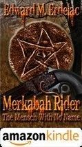 Merkabah Rider The Mensch With No Name Amazon Kindle Us