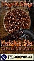 Merkabah Rider The Mensch With No Name Amazon Us