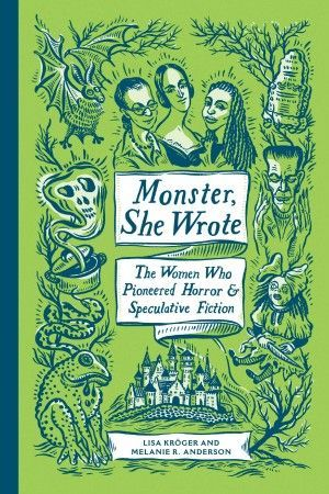 Monster She Wrote Lisa Kroger Melanie R Anderson Large
