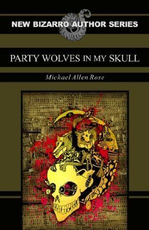 Party Wolves In My Skull 01