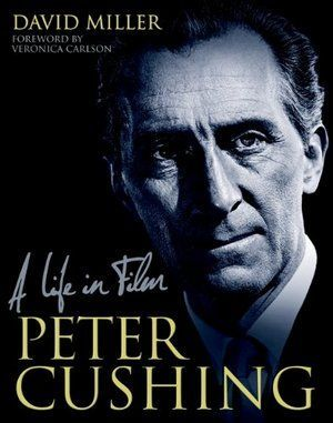 Peter Cushing A Life In Film 01